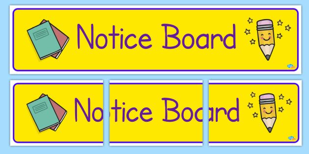 Notice Board Display Banner - Classroom Banners Primary Resources, Banners, Classroom Signs