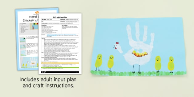 Handprint Chicken with Chicks Craft EYFS Adult Input Plan and Craft Pack - hanprint, chicken, chicks, craft