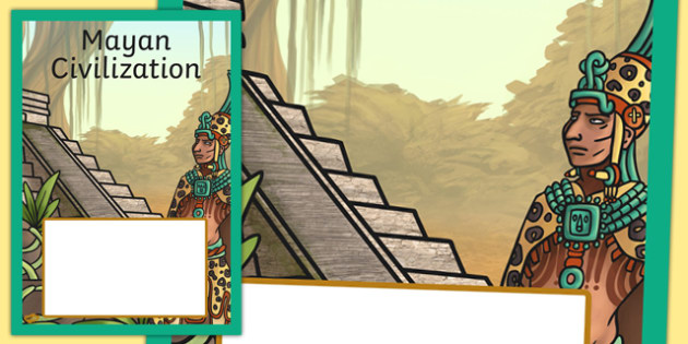 Mayan Civilization Book Cover - maya, ancient maya, mayans, book