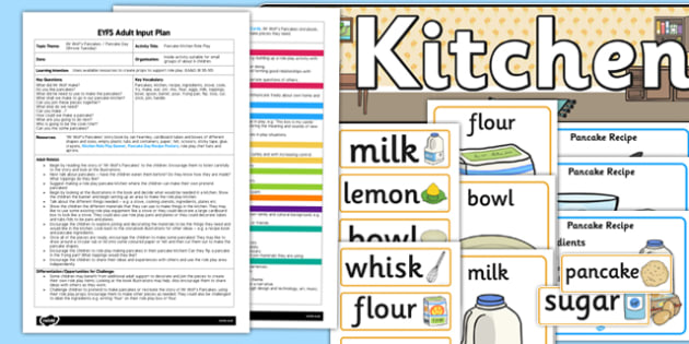 Pancake Kitchen Role Play EYFS Adult Input Plan and Resource Pack to Support Teaching on Mr Wolf's Pancakes - EYFS, Early Years planning, adult led, EAD, Expressive Arts and Design, Pancake Day, Shrove Tuesday, Mr Wolf's Pancakes, Jan Fearnley