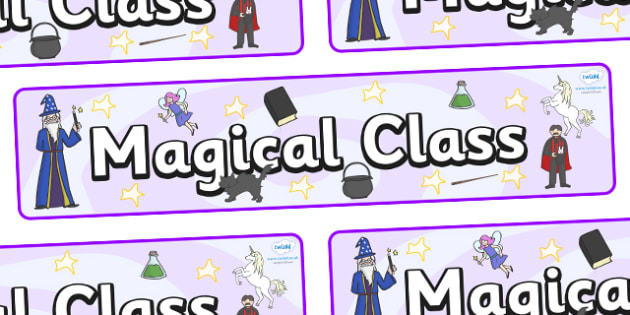 Magical Themed Classroom Display Banner - Themed banner, banner, display banner, Classroom labels, Area labels, Poster, Display, Areas