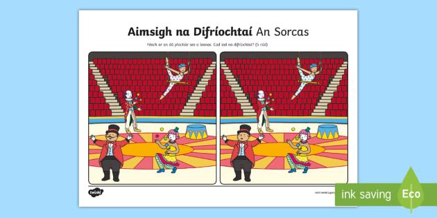 The Circus Spot the Differences Activity Sheet Gaeilge - oral language activity, gaeilge, irish, teanga, new language activity, pair work,Irish