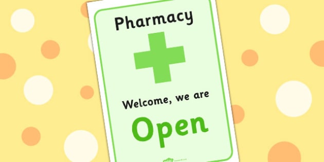 Pharmacy Role Play Open Sign - doctors, roleplay, props, display