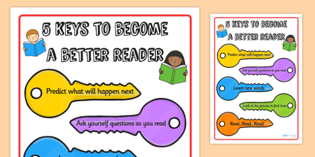 Five Keys to Become a Better Reader Poster - reading, five keys, reading tip, writing guide, reading aid, display poster, poster, poster for display, display
