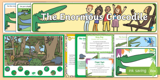 Childminder Resource Pack to Support Teaching on The Enormous Crocodile