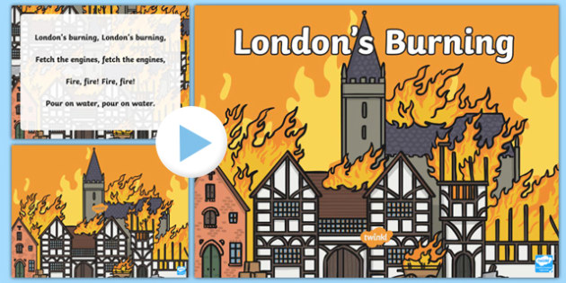 Londons Burning Nursery Rhyme PowerPoint - londons burning, nursery rhyme, powerpoint, nursery rhyme powerpoint, rhymes, london, classroom discussion