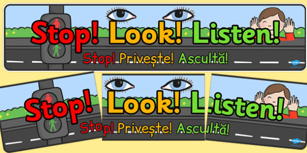 Stop Look Listen Display Banner Romanian Translation - romanian, stop, look, listen