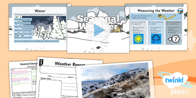 PlanIt - Science Year 1 - Seasonal Changes (Autumn and Winter) Lesson 5: Seasonal Weather Winter Lesson Pack - planit