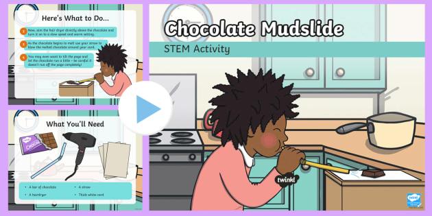 STEM Chocolate Mudslide PowerPoint - Make a splash!, STEM, KS1, Science, Experiment, Mudslide.