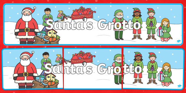 Santa's Grotto Display Banner - Christmas, xmas, Grotto, workshop, Santa, Father Christmas, display banner, tree, advent, nativity, santa, father christmas, Jesus, tree, stocking, present, activity, cracker, angel, snowman, advent , bauble