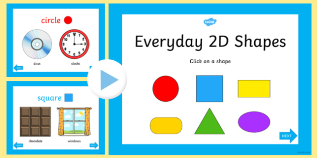 Everyday 2D Shapes PowerPoint - early years, shape, maths, 2D shape, circle, square, rectangle, oval, triangle