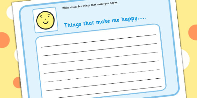 5 Things That Make You Happy Writing Frame - feelings, emotions