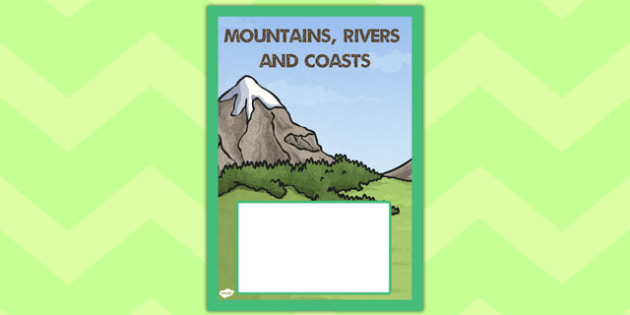 Mountains, Rivers and Coasts Book Cover - book cover, mountains