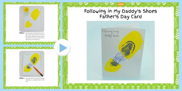 Following My Daddys Shoes Fathers Day Card Instruction PowerPoint