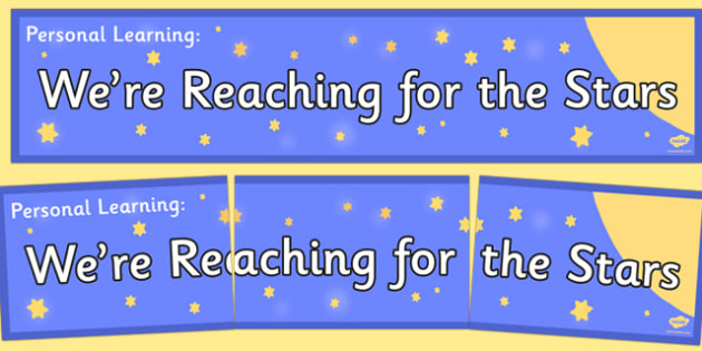 Personal Learning We're Reaching for the Stars Banner - personal learning, we're reaching, stars, banner