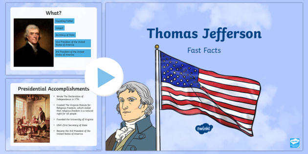 Thomas Jefferson Fast Facts PowerPoint - American Presidents, American History, Social Studies, Barack Obama, Lyndon B. Johnson, Franklin D.