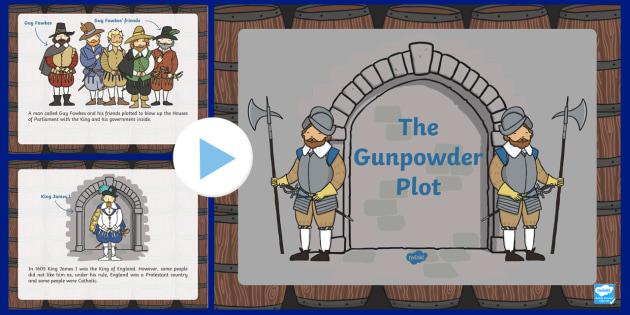 The Gunpowder Plot Information PowerPoint KS1 - Gunpowder, Plot
