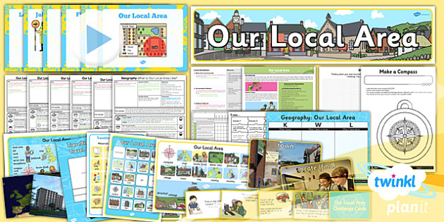 Geography: Our Local Area Year 1 Unit Pack