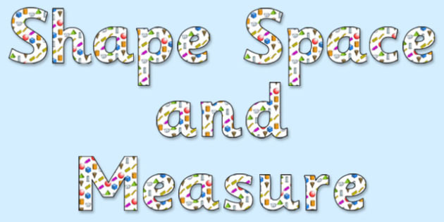 'Shape Space and Measure' Display Lettering - shape space and measure, shape space and measure display words, shape space and measure display letters