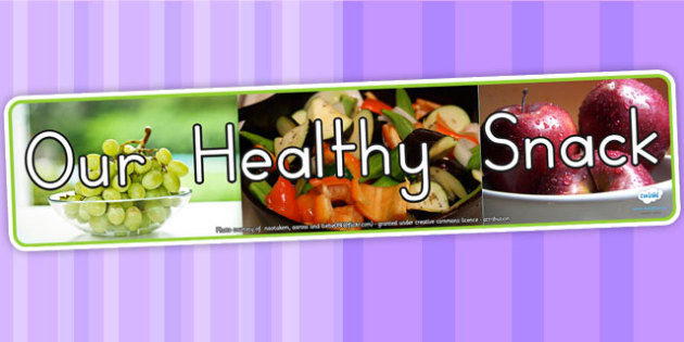 Our Healthy Snack Photo Display Banner - snacks, food, header