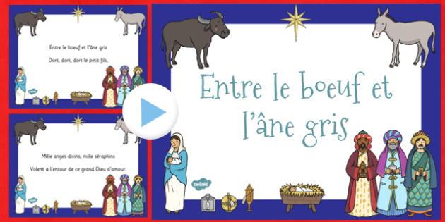 Entre le boeuf et l'âne gris PowerPoint French - french, the ox and the grey donkey