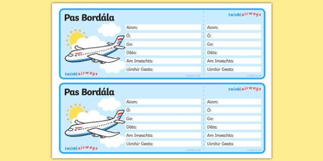 Pas Bordála Editable Airline Boarding Pass Gaeilge - irish, gaeilge, Airport, role play, pack, roleplay, holidays, holiday, flight, timetable, airports, plane, jet, arrivals, departures, pilot, summer, sun, sand