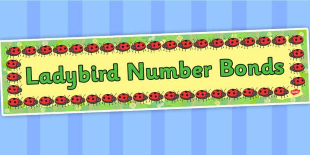 Ladybird Number Bonds Display Banner - banners, numbers, displays