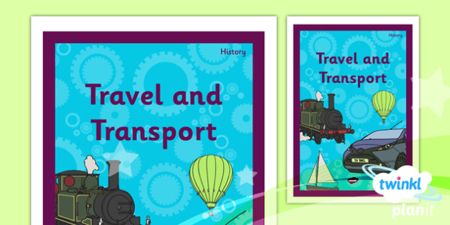 History: Travel and Transport KS1 Unit Book Cover