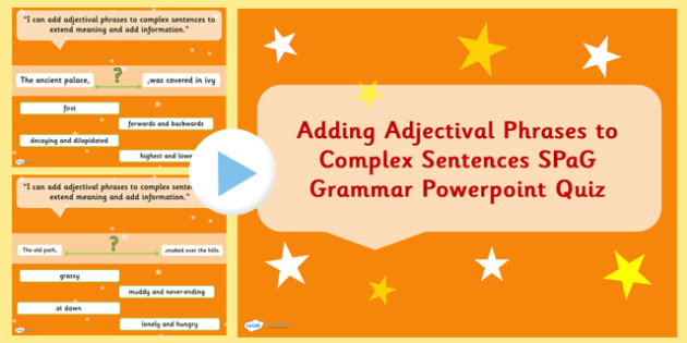 Adding Adjectival Phrases to Sentences SPaG Grammar PowerPoint
