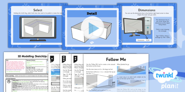 Computing: 3D Modelling SketchUp: Detail Year 5 Lesson Pack 2