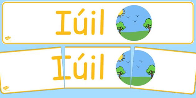 Iúil Display Banner Gaeilge - gaeilge, year, months of the year, july