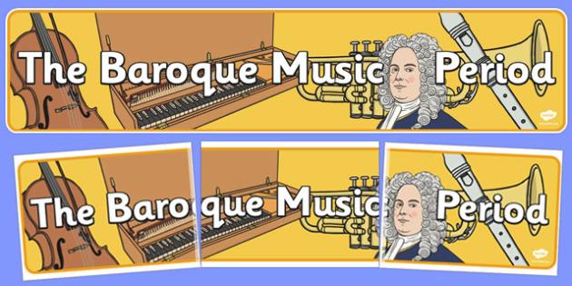 Baroque Period Music Display Banner - baroque, period, music