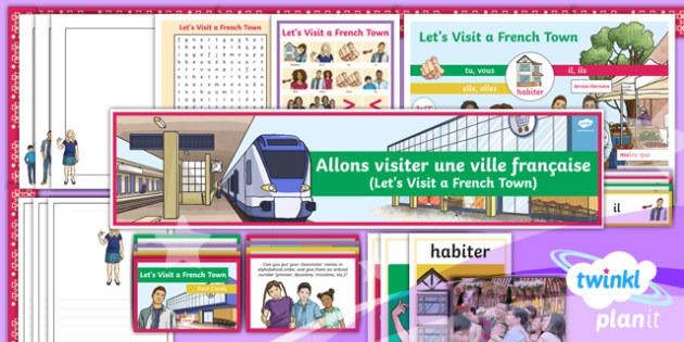 French: Let's Visit a French Town Year 6 Additional Resources