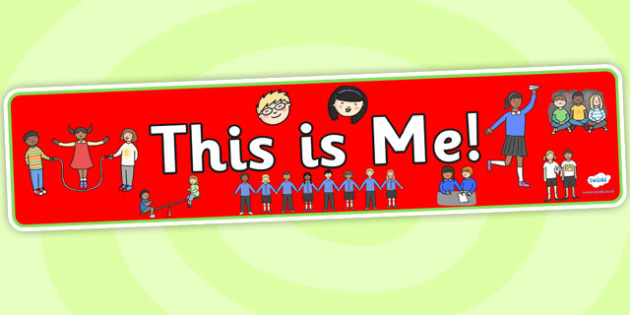 This Is Me 2 Display Banner - this is me banner, me, myself, ourselves, ourselves display, ourselves banner, all about me banner, this is me!, display
