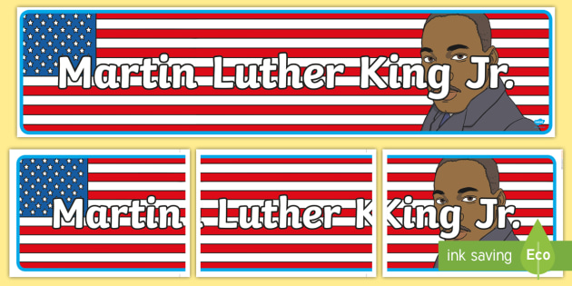 Martin Luther King, Jr. Display Banner - Martin, Luther, King, Banner