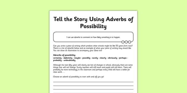 Indicate Degrees of Possibility Using Adverbs Application Sheet - GPS, adverbs, possibility, adverb types, spag, grammar, ks2, key stage 2, assess
