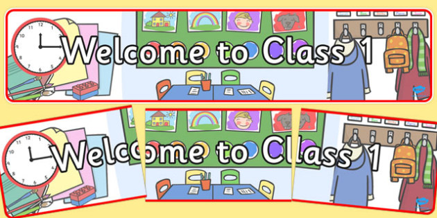 Welcome to Class 1 Display Banner - welcome, class, display, banner