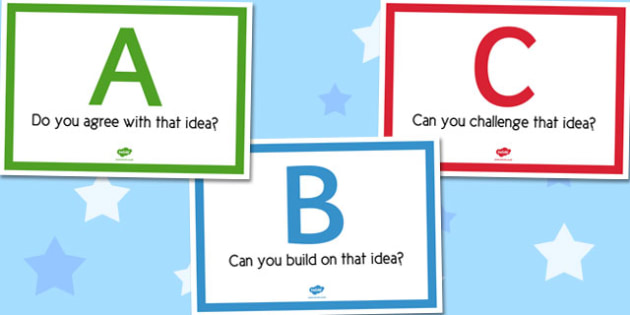 ABC Agree Build On and Challenge Ideas Display Posters - display