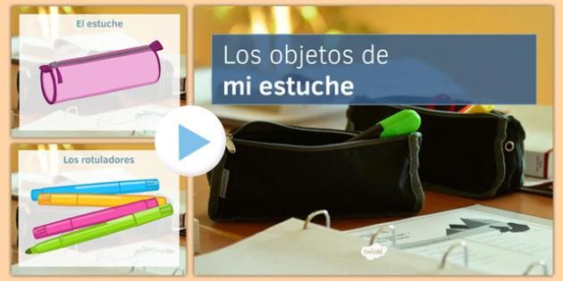 Los objetos de mi estuche In My Pencil Case Spanish Display Pictures PowerPoint - spanish, Pencil case, estuche, pen, pencil lápiz, bolígrafo, pencil box, powerpoint, photo display, clase, classroom