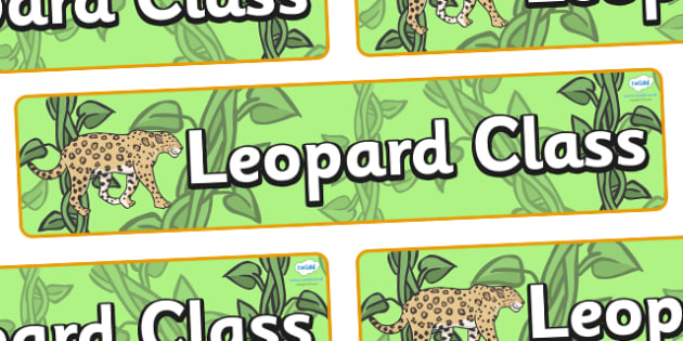 Leopard Themed Classroom Display Banner - Themed banner, banner, display banner, Classroom labels, Area labels, Poster, Display, Areas