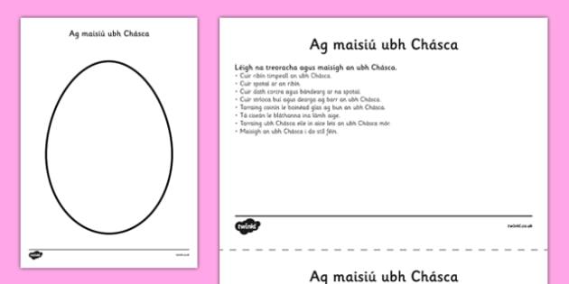 Design an Easter Egg Comprehension Activity Sheet Gaeilge - irish, gaeilge, reading, drawing, Easter, egg, worksheet