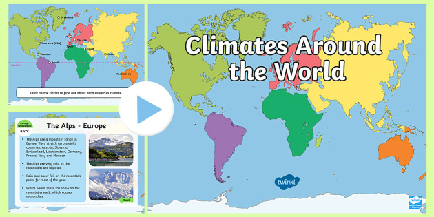 Climates Around the World PowerPoint  climates climates