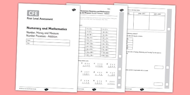 First Level Assessment: Number, Money and Measure - Number Processes - Addition - CfE, numeracy, addition, number, assessment