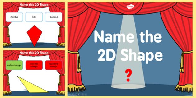 Name the 2D Shape Year 5 PowerPoint Quiz - quiz, 2d, shape, 5
