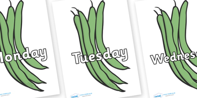 Days of the Week on Green Beans - Days of the Week, Weeks poster, week, display, poster, frieze, Days, Day, Monday, Tuesday, Wednesday, Thursday, Friday, Saturday, Sunday