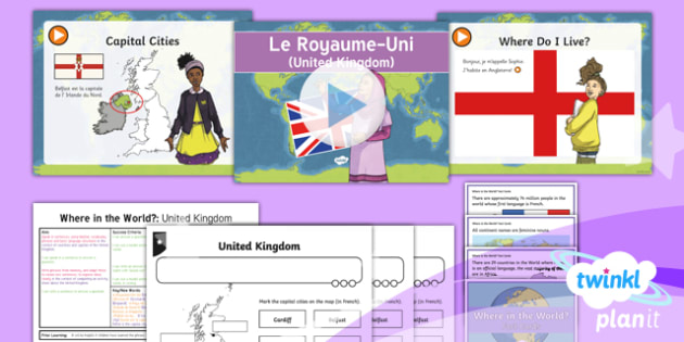 PlanIt - French Year 4 - Where in the World? Lesson 1: United Kingdom Lesson Pack - french, languages, countries,masculine, feminine