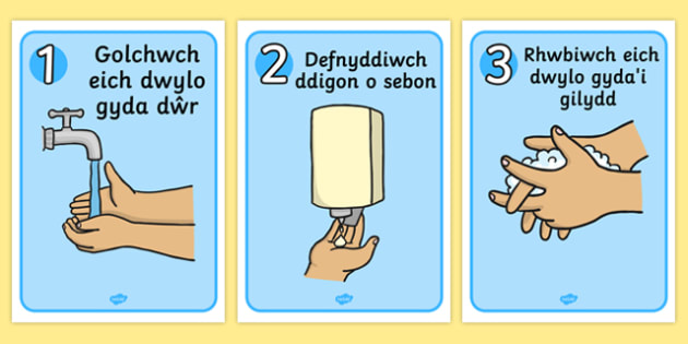 Welsh How To Wash Your Hands Posters - welsh, wash, hands, posters, display, clean, health