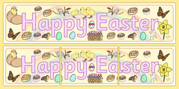 Happy Easter Display Banner - Easter Topic, Easter Banner, Easter Topic, Easter, Easter resource, Easter teaching resource, Easter Display, Easter, bible, egg, Jesus, cross, Easter Sunday, bunny, chocolate, hot c