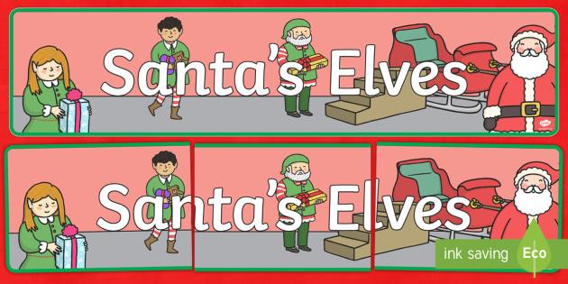 Santa's Elves Banner - banner, christmas, santa, elves, xmas, classroom resources, decoration