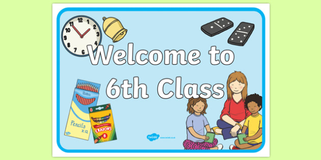 Welcome to 6th Class Display Poster-Irish